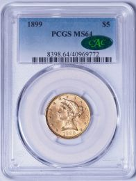 1899 $5 Liberty -- PCGS MS64 CAC