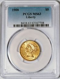 1908 $5 Liberty -- PCGS MS63