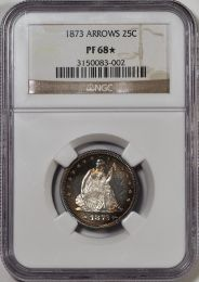 1873 Seated Liberty Quarter with Arrows -- NGC PF68*